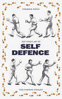 The Noble English Art of Self-Defence by Various Authors (Paperback, 2016)