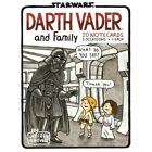 Darth Vader and Family by Jeffrey Brown. H 9781452138077