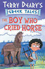 The Boy Who Cried Horse: Bk. 1 by Terry Deary (Paperback, 2006)