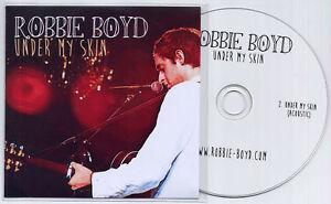 ROBBIE-BOYD-Under-My-Skin-UK-2-trk-promo-test-CD-inc-acoustic-version