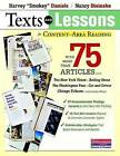 Texts and Lessons for Content-Area Reading: With More Than 75 Articles from the New York Times, Rolling Stone, the Washington Post, Car and Driver, Chicago Tribune, and Many Others by Nancy Steineke, Harvey  Smokey  Daniels (Paperback / softback, 2011)