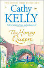 The Honey Queen by Cathy Kelly (Paperback, 2013)