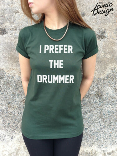 * I PREFER THE DRUMMER T-shirt Top Shirt Tumblr Fashion Slogan Tank Funny Band *