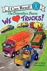 We Love Trucks! by Jan Berenstain (Paperback, 2013)
