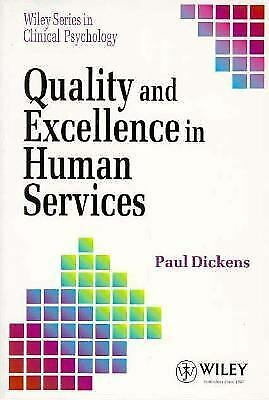 Quality and Excellence in Human Services Paperback Paul Dickens