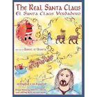 The Real Santa Claus by Gabriel of Urantia (Hardback, 2011)