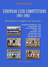 European Club Competitions 1961-1962 - UEFA Complete Statistics Football book