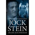 Jock Stein The Definitive Biography 9781909471719 by Archie MacPherson
