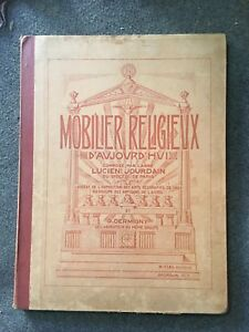Adaptable Mobilier Religieux D'aujourd'hui Lucien Jourdain G Dermigny Art Déco Vers 1925