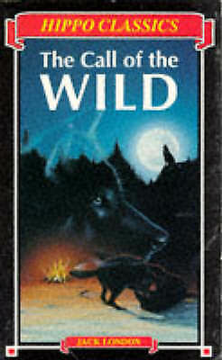(Good)-The Call of the Wild (Hippo Classics) (Paperback)-London, Jack-0590551132