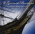 a Greenwich Bandstand 5055066612426 by Royal Artillery Band CD