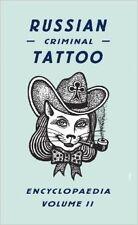 Russian Criminal Tattoo Encyclopaedia Volume II NUEVO Rilegato Libro  Danzig Bal