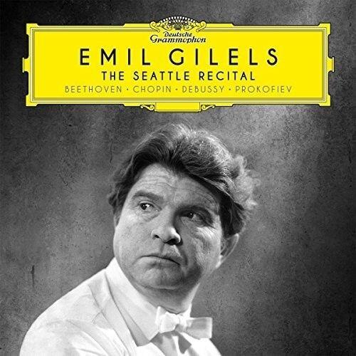 Emil Gilels - The Seattle Recital (Beethoven / Chopin / Debussy / Prokofiev) [Ne