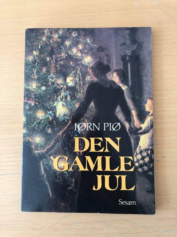Den gamle jul, Iørn Piø, emne: historie og samfund