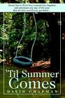 'til Summer Comes Seven Spoon River Boys Wanted Fun Laughter and Adventure an