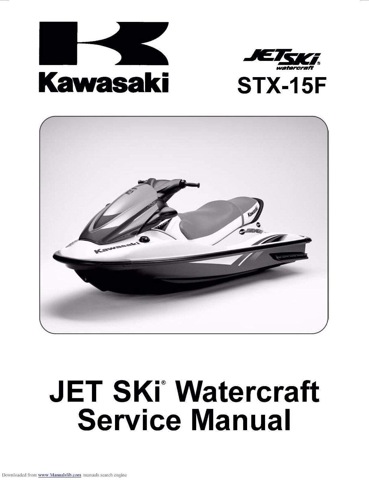 kawasaki jet ski stx 15f service repair manual 2004 2009 ebay rh ebay com Personal Watercraft Boat Watercraft Jet Ski Rental Bremer