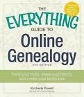 The Everything Guide to Online Genealogy: Trace Your Roots, Share Your History, and Create Your Family Tree by Kimberly Powell (Paperback, 2014)