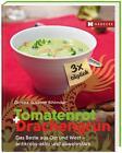 Tomatenrot + Drachengrün: 3x täglich von Susanne Bihlmaier (2014, Taschenbuch)