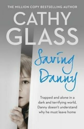 1 of 1 - NEW Saving Danny By Cathy Glass Paperback CLEARANCE STOCK