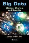 Big Data: Storage, Sharing, and Security by Taylor & Francis Inc (Hardback, 2016)