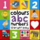 Bright Baby Colours, ABC, Numbers by Roger Priddy (Board book, 2008)