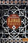Djihad Paradise von Anna Kuschnarowa (2016, Taschenbuch)