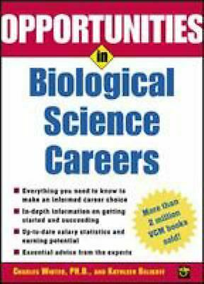 Opportunities in Biological Science Careers by Winter, Charles