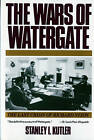The Wars of Watergate: The Last Crisis of Richard Nixon by Stanley I. Kutler (Paperback, 1999)