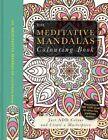 The Meditative Mandalas Colouring Book by Beverley Lawson (Mixed media product, 2016)
