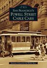 San Francisco's Powell Street Cable Cars by Emiliano Echeverria, Walter Rice (Paperback / softback, 2005)