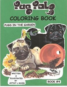 Details about PUG DOG ART DOG COLORING BOOK CREATOR ARTIST L ROYER  AUTOGRAPHED #4 NEW