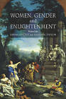 Women, Gender and Enlightenment by Barbara Taylor, Sarah Knott (Paperback, 2005)