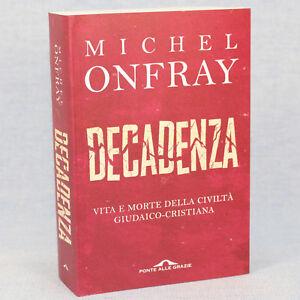 Michel-Onfray-DECANDENZA-ed-Ponte-Alle-Grazie-2017-cop-morbida