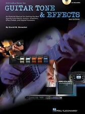 Introduction to Guitar Tone and Effects : A Manual for Getting the Sounds from Electric Guitars, Amplifiers, Effects Pedals and Processors by David M. Brewster (2003, CD / Paperback, Revised)
