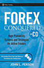 Forex Conquered: High Probability Systems and Strategies for Active Traders: WITH Pivot Point Calculator by John L. Person (Hardback, 2007)