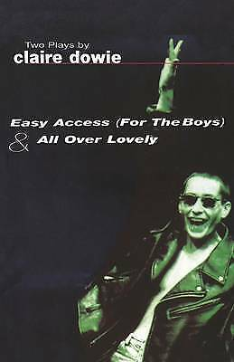 1 of 1 - Easy Access for the Boys and All Over Lovely (Modern Plays)-ExLibrary