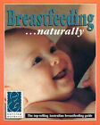 Breastfeeding Naturally by Nursing Mothers Association (Paperback, 1996)