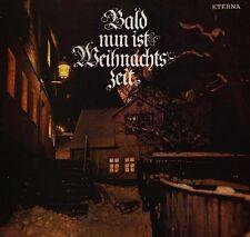 Bald nun ist Weihnachtszeit (ETERNA) Rundfunk-Kinderchor Berlin, Thomaner.. [LP]