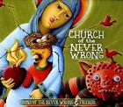 Church of the Never Wrong * by Sons of the Never Wrong (CD, 2012, Waterbug)