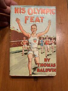 1932-His-Olympic-Feat-Thomas-Baldwin-W-Dust-Jacket