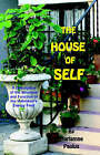 The House of Self by Diane Kennedy Pike, Mariamne Paulus (Paperback / softback, 2006)
