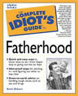 The Complete Idiot's Guide to Fatherhood by Kevin Osborne (Paperback, 1999)