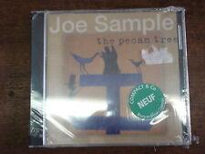 JOE SAMPLE The pecan tree CD NEUF