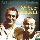 Mabs & Gordon Hall - As I Went Down to Horsham (2008)
