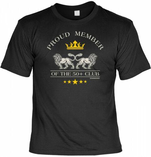 Geburtstag Sprüche Shirt Geschenk 50 Proud member of the 50+ club T-Shirt