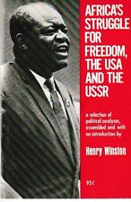 Africa's Struggle for Freedom, the USA and the USSR - 1972 - Henry Winston