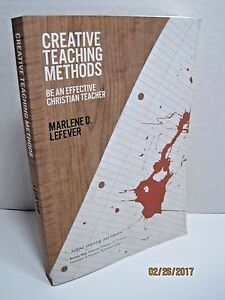 Details about Creative Teaching Methods: Be An Effective Christian Teacher  by Marlene Lefever