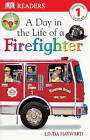 Day in the Life of a Firefighter by Linda Hayward (Hardback, 2001)