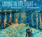Living In The Light von Ronnie & The Broadcasters Earl (2014)