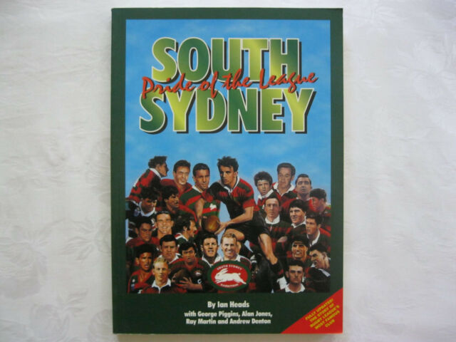 SOUTH SYDNEY Pride Of The League by IAN HEADS ~(Express Parel Post)